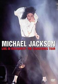 Cover Michael Jackson - Live In Bucharest: The Dangerous Tour [DVD]